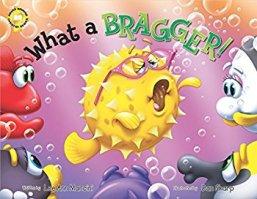 What a Bragger